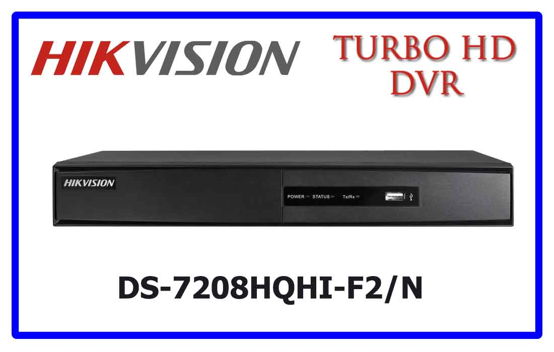 DS-7208HQHI-F2/N - Hikvision Turbo HD DVR